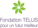 Fondation TELUS - pour un futur meilleur